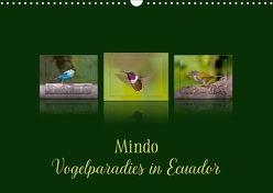 Mindo, Vogelparadies in Ecuador (Wandkalender 2018 DIN A3 quer) von Schulz,  Eerika