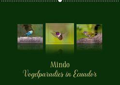 Mindo, Vogelparadies in Ecuador (Wandkalender 2019 DIN A2 quer) von Schulz,  Eerika
