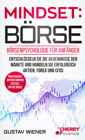 Mindset: Börse von Cherry Finance, Wiener,  Gustav
