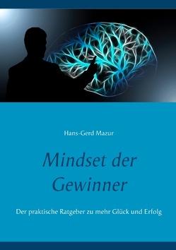 Mindset der Gewinner von Mazur,  Hans-Gerd