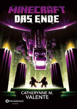 Minecraft – Das Ende von Lange,  Maxi, Valente,  Catherynne M.