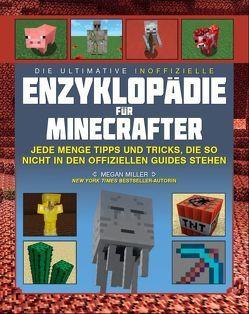 Die ultimative inoffizielle Enzyklopädie für Minecrafter von Lange,  Maxi, Miller,  Megan