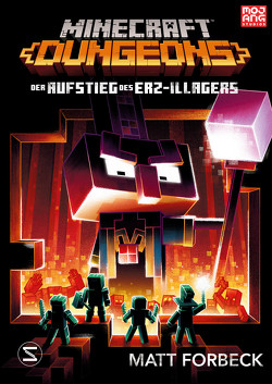 Minecraft Dungeons Roman – Der Aufstieg des Erz-Illagers von Forbeck,  Matt, Lange,  Maxi