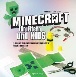 Minecraft für Eltern und Kids von Miller,  John, Schmithäuser,  Michael, Scott,  Chris