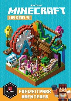 Minecraft, Los geht´s! Freizeitpark-Abenteuer von Milton,  Stephanie, Shanel,  Josef, Wissnet,  Matthias