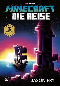 Minecraft Roman – Die Reise von Fry,  Jason, Lange,  Maxi