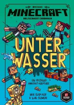Minecraft, Unter Wasser von Eliopulos,  Nick, Flowers,  Luke, Schimming,  Ulrike