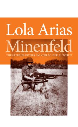 Minenfeld von Arias,  Lola