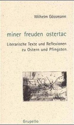 Miner Freuden Ostertac von Gössmann,  Wilhelm, Overbeck,  Cyrus