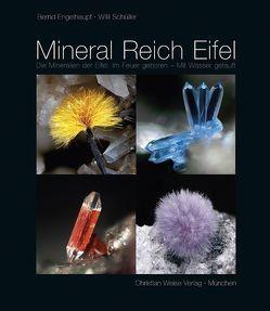 Mineral Reich Eifel von Engelhaupt,  Bernd, Schüller,  Willi