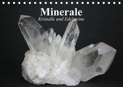 Minerale. Kristalle und Edelsteine (Tischkalender 2018 DIN A5 quer) von Stanzer,  Elisabeth