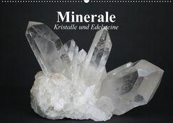 Minerale. Kristalle und Edelsteine (Wandkalender 2018 DIN A2 quer) von Stanzer,  Elisabeth
