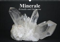 Minerale. Kristalle und Edelsteine (Wandkalender 2018 DIN A3 quer) von Stanzer,  Elisabeth