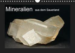 Mineralien aus dem Sauerland (Wandkalender 2019 DIN A4 quer) von Wagner,  Renate