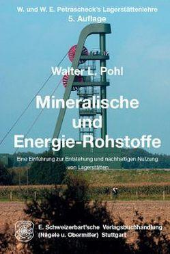 Mineralische und  Energie-Rohstoffe von Pohl,  Walter L.