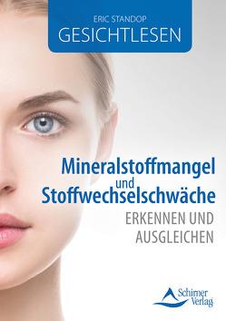 Mineralstoffmangel und Stoffwechselschwäche erkennen und ausgleichen von Standop,  Eric