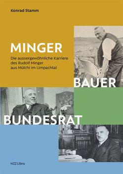 Minger: Bauer, Bundesrat von Stamm,  Konrad