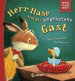 Mini-Bilderwelt – Herr Hase und der ungebetene Gast von Schneider,  Klara, Smallman,  Steve, Warnes,  Tim