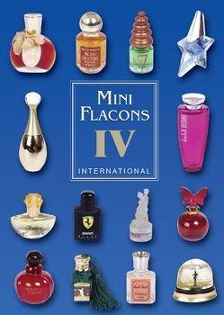 Mini Flacons International Band 4 von Herzog,  Gabi, Steiner,  Michael