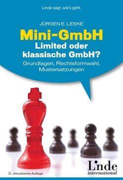 Mini-GmbH, Limited oder klassische GmbH? von Leske,  Jürgen E.