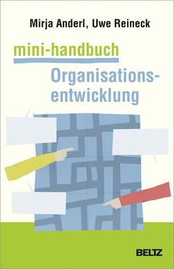 Mini-Handbuch Organisationsentwicklung von Anderl,  Mirja, Reineck,  Uwe