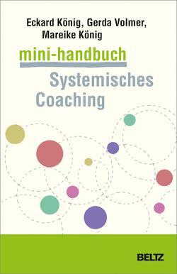 Mini-Handbuch Systemisches Coaching von König,  Eckard, König,  Mareike, Volmer-König,  Gerda
