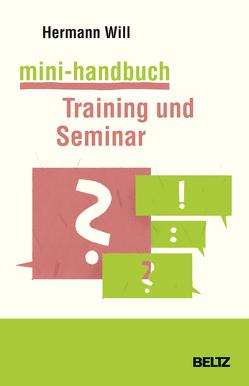 Mini-Handbuch Training und Seminar von Will,  Hermann