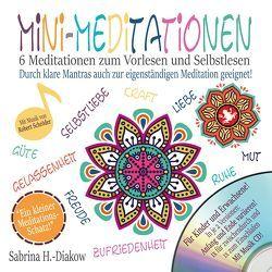Mini-Meditationen – Meditationen für zwischendurch und zum Einschlafen (inkl. Musik-CD) von Heuer-Diakow,  Sabrina
