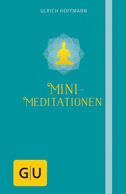 Mini-Meditationen von Hoffmann,  Ulrich