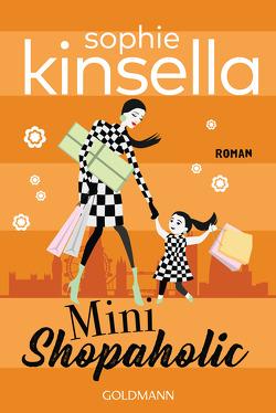 Mini Shopaholic von Ingwersen,  Jörn, Kinsella,  Sophie