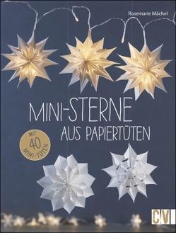 Mini-Sterne aus Papiertüten von Mächel ,  Rosemarie