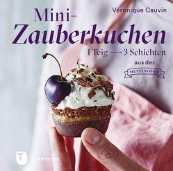 Mini-Zauberkuchen von Cauvin,  Véronique