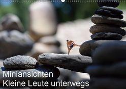 Miniansichten – Kleine Leute unterwegs (Wandkalender 2019 DIN A2 quer) von Borchhardt,  Katja