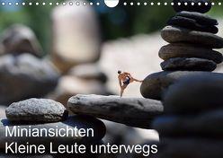 Miniansichten – Kleine Leute unterwegs (Wandkalender 2019 DIN A4 quer) von Borchhardt,  Katja