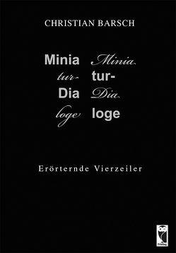 Miniatur-Dialoge von Barsch,  Christian