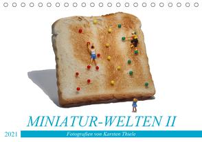 MINIATUR-WELTEN II (Tischkalender 2021 DIN A5 quer) von Thiele,  Karsten