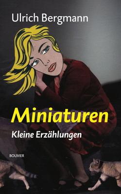 Miniaturen von Bergmann,  Ulrich