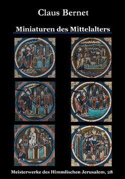 Miniaturen des Mittelalters von Bernet,  Claus