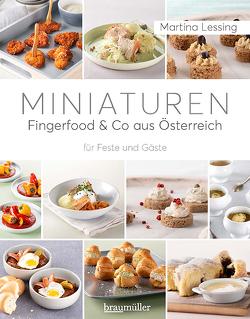 Miniaturen – Fingerfood & Co aus Österreich von Lessing,  Martina