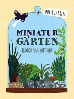 Miniaturgärten von Farrell,  Holly