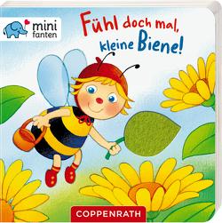 minifanten 30: Fühl doch mal, kleine Biene! von Bieber,  Hartmut