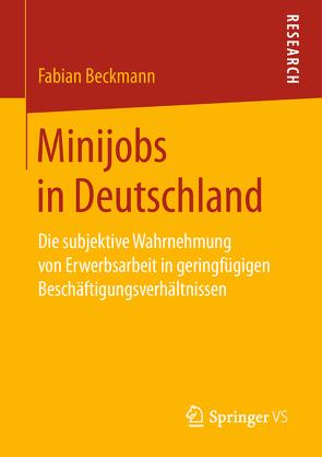 Minijobs in Deutschland von Beckmann,  Fabian