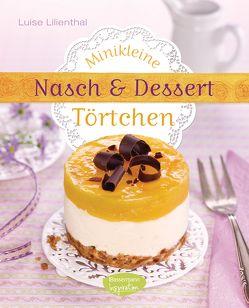 Minikleine Nasch- und Desserttörtchen von Lilienthal,  Luise