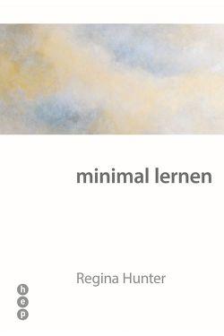 minimal lernen (E-Book) von Hunter,  Regina