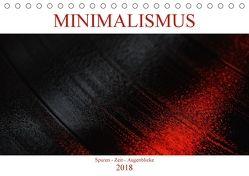 Minimalismus – Spuren – Zeit – Augenblicke (Tischkalender 2018 DIN A5 quer) von Herrmann,  Reinhold