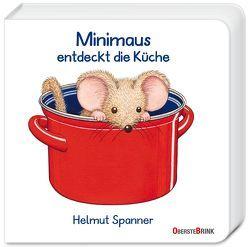 Minimaus entdeckt die Küche von Spanner,  Helmut