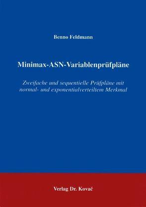 Minimax-ASN-Variablenprüfpläne von Feldmann,  Benno