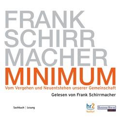 Minimum von Schirrmacher,  Frank
