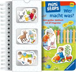 ministeps: Wer macht was? Mein großes Spielbuch mit 21 Magneten von Senner,  Katja