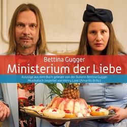 Ministerium der Liebe von Gugger,  Bettina, Love,  Henry, Stalder,  Marius